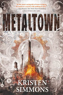 https://www.amazon.com/Metaltown-Kristen-Simmons/dp/0765336626