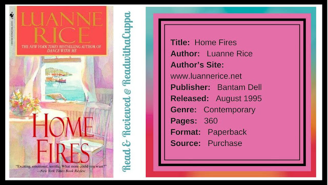 The more you have to lose. Book Review | Home Fires by Luanne Rice. www.readwithacuppa.com