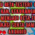 Apa Itu Beta Tester? Inilah Kelebihan, Kekurangan Dan Cara Menjadi Beta Tester Aplikasi Serta Game Di Android