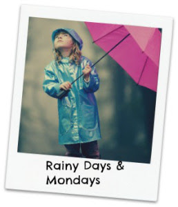 Rainy Days and Mondays