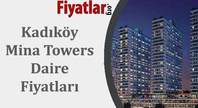 kadıköy mina towers daire fiyatları