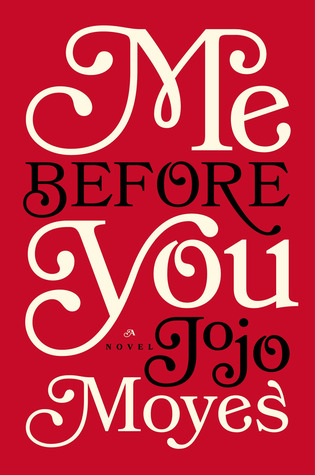Review of Me Before You by Jojo Moyes