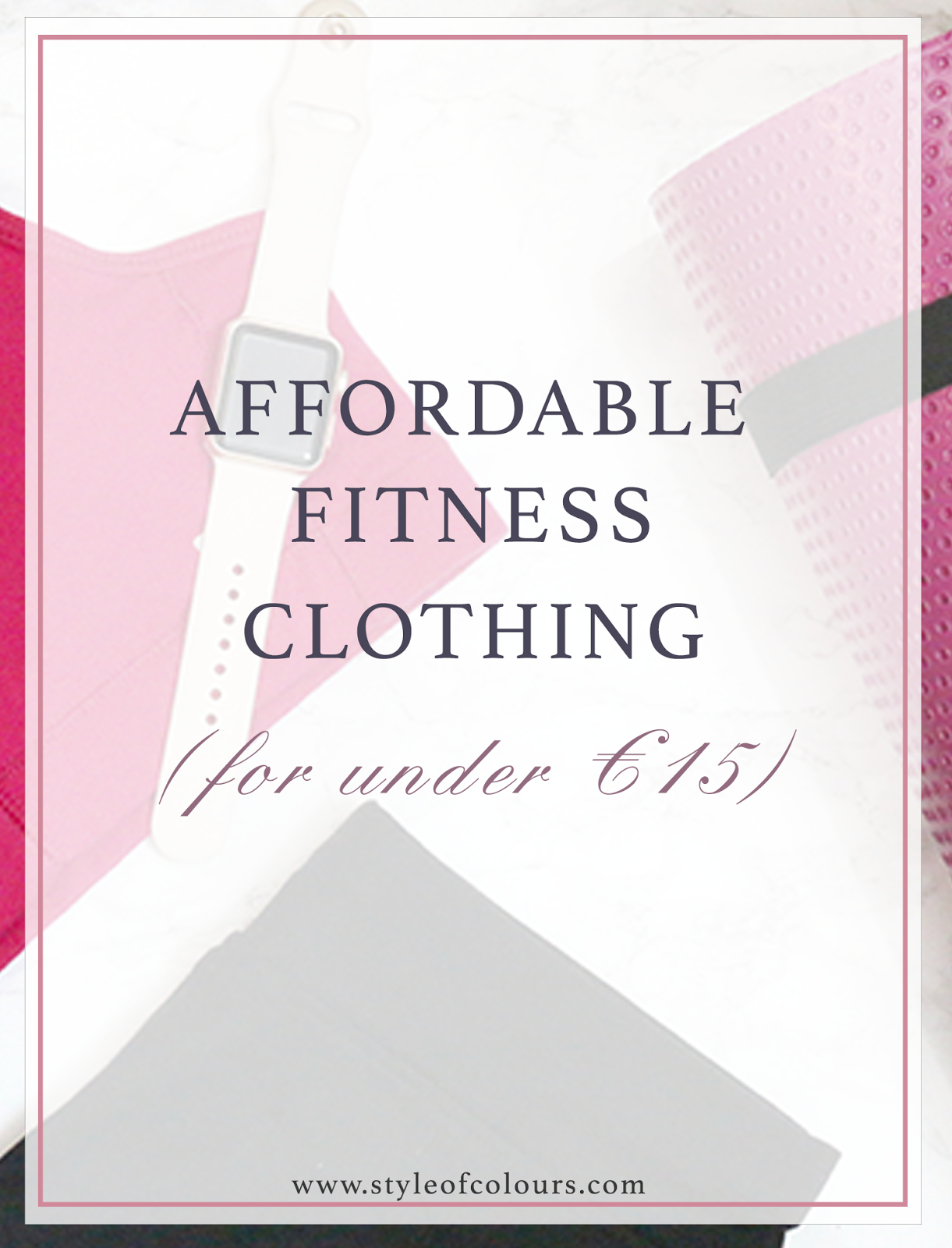 Affordable fitness clothing/ gymwear for under 15 euros