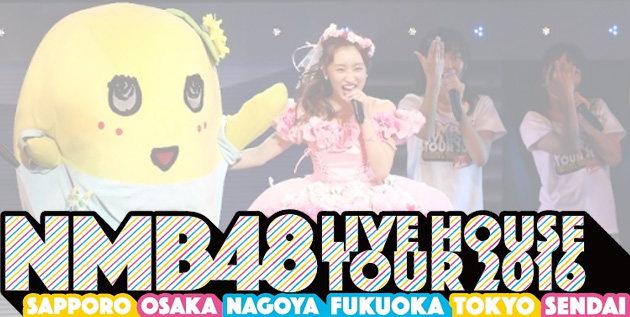 http://akb48-daily.blogspot.com/2016/08/nmb48-to-release-live-house-tour.html