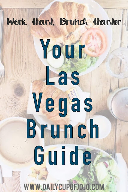 Work Hard Brunch Harder: Your Las Vegas Brunch Series