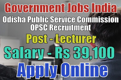Odisha Public Service Commission OPSC Recruitment 2018