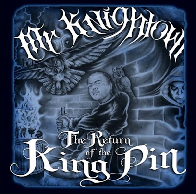 Mr Knightowl - The Return Of The King Pin