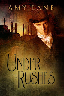 Cover of Under the Rushes. A white man wearing a top hat, a dark coat, and a poofy cravat glares at the reader against a sepia-toned backdrop that superimposes bricks and clockwork over a cityscape rife with smoke stacks.