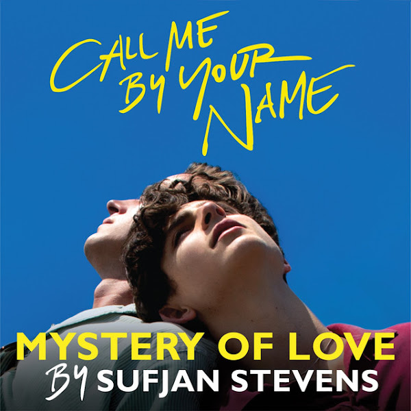 """Sufjan Stevens - Mystery of Love (from the Original Motion Picture """"Call Me By Your Name"""") - Single Cover"""