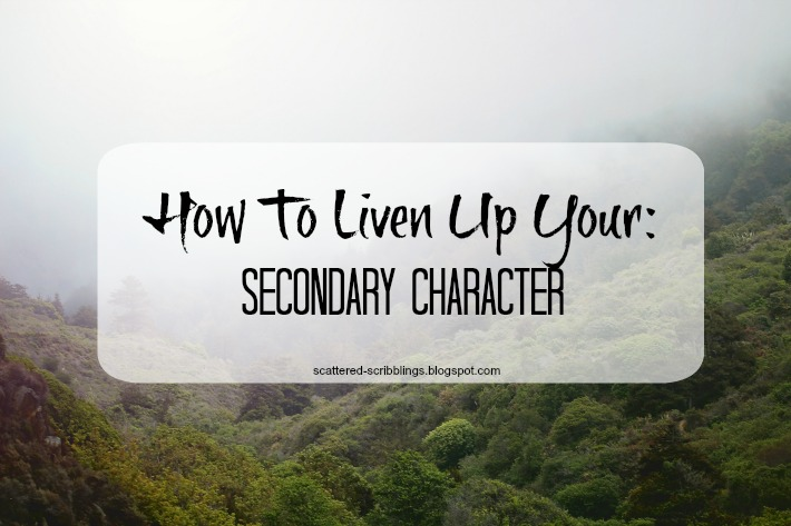 How To Liven Up Your: Secondary Character (header)
