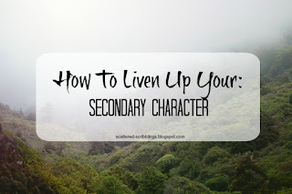 http://scattered-scribblings.blogspot.com/2017/03/how-to-liven-up-your-secondary-character.html