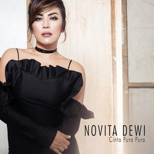 Lirik Lagu Novita Dewi - Cinta Pura Pura