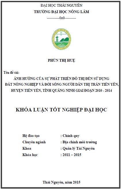 Ảnh hưởng của sự phát triển đô thị đến sử dụng đất nông nghiệp và đời sống người dân thị trấn Tiên Yên huyện Tiên Yên tỉnh Quảng Ninh giai đoạn 2010 – 2014