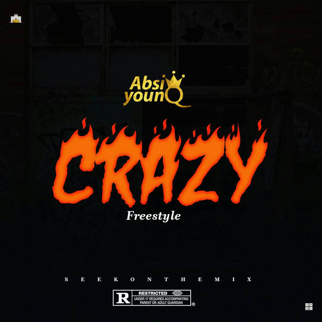 Absi YounQ - Crazy (freestyle)