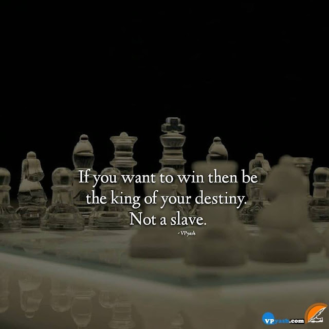 Being King Of Your Destiny Takes You To Way To Win