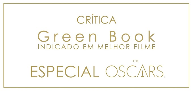 Crítica: Green Book - O Guia