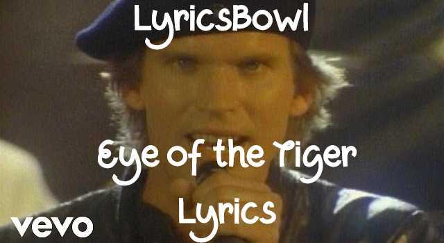 Eye of The Tiger Lyrics - Survivor | LyricsBowl