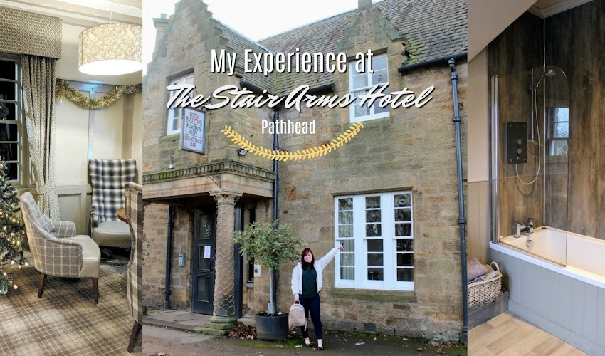 My Experience at The Stair Arms Hotel - Review
