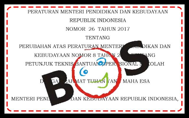 Revisi Juknis BOS Permendikbud No 26 Tahun 2017