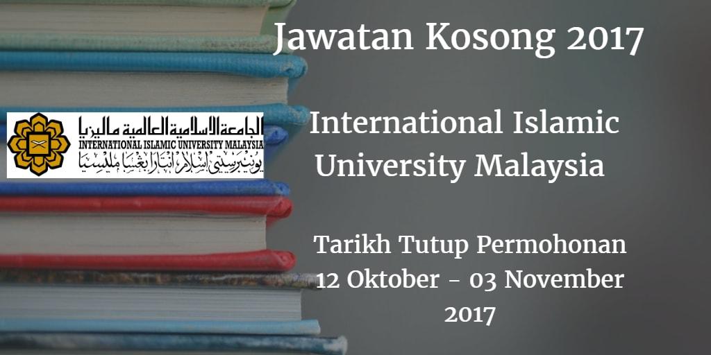 Jawatan Kosong IIUM 12 Oktober - 03 November 2017