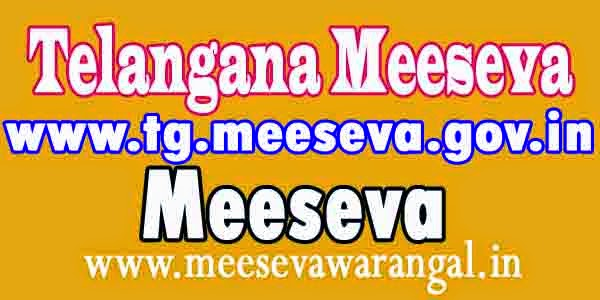 Meeseva Telangana Govt Portal www.tg.meeseva.gov.in