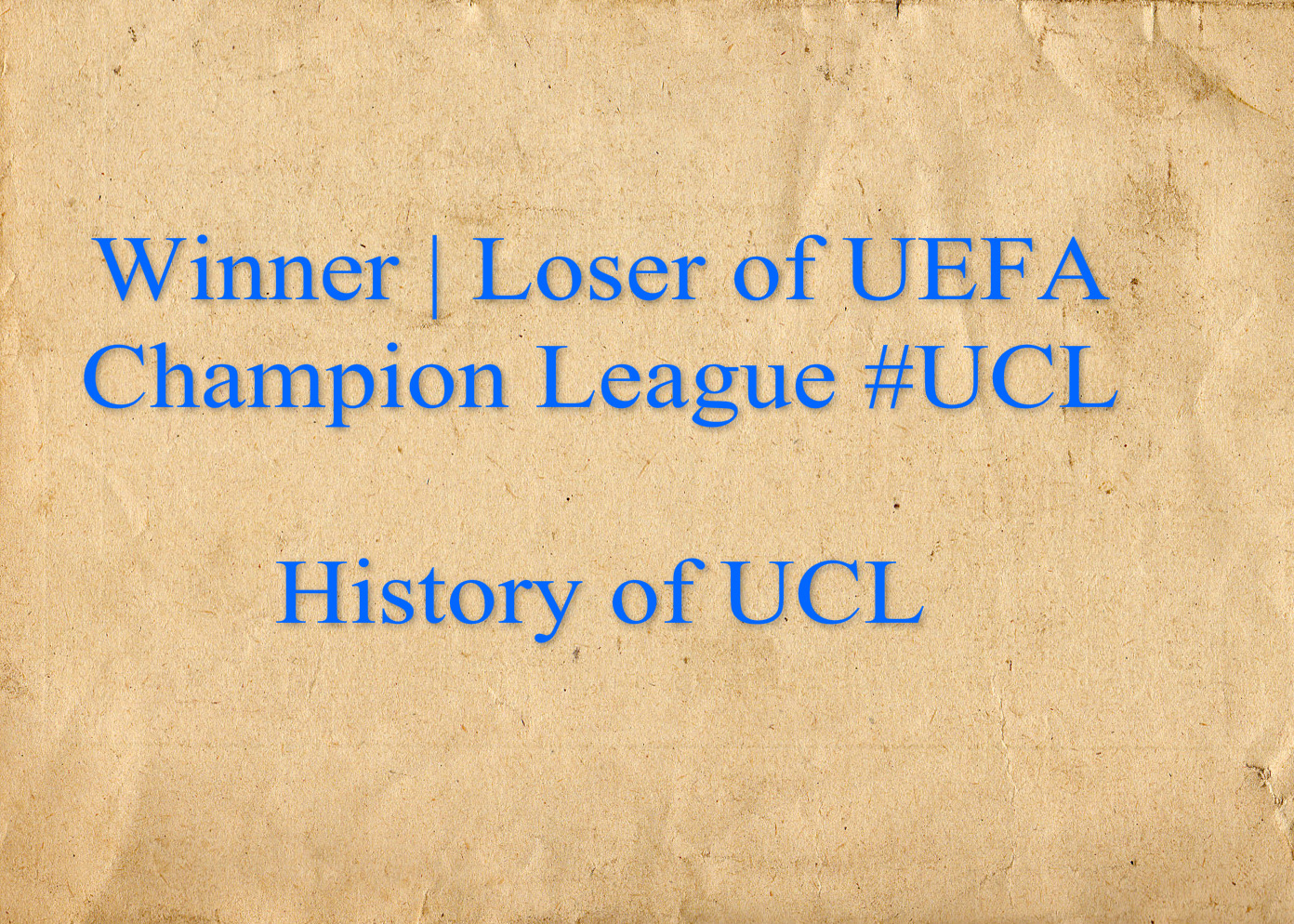 Champion League Winners List: UCL Yearly Champions through 2020 ...