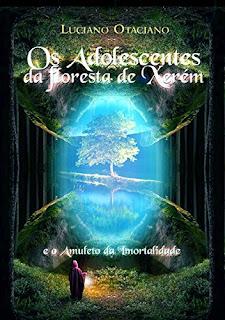 Os Adolescentes da Floresta de Xerém - Luciano Otaciano