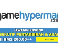 Jawatan Kosong di Game Hypermart Sdn Bhd - Eksekutif Akaun & Pentadbiran / Gaji RM2,200.00++