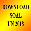 Download Soal UNBK-UNKP SMA Tahun 2018