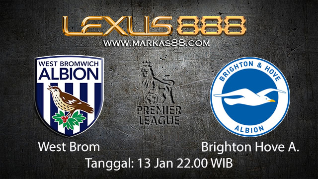 PREDIKSIBOLA - PREDIKSI TARUHAN BOLA WEST BROM VS BRIGHTON HOVE ALBION 13 JANUARI 2018 ( ENGLISH PREMIER LEAGUE )