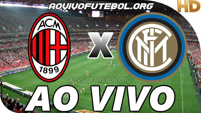 Assistir Milan x Inter de Milão Ao Vivo