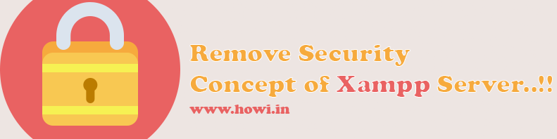 Remove security concept of xampp server