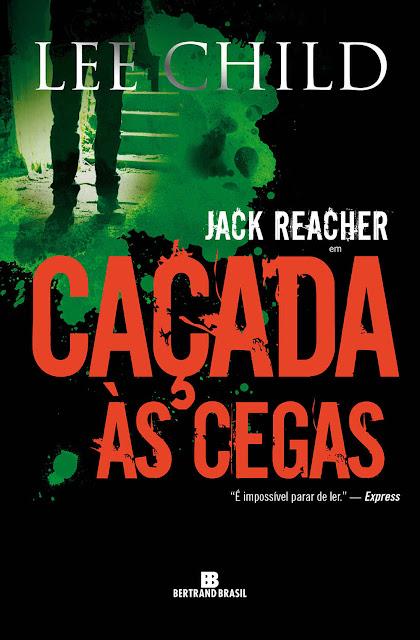 Caçada às cegas - Jack Reacher - Lee Child