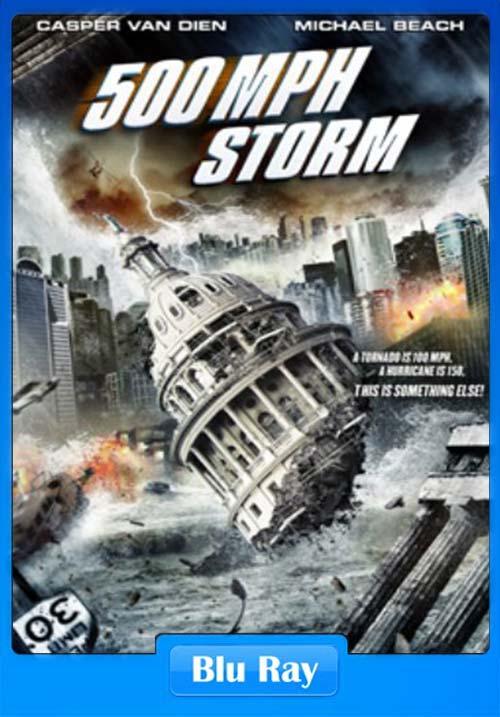 500 MPH Storm 2013 720p BluRay x264 | 480p 300MB | 100MB HEVC