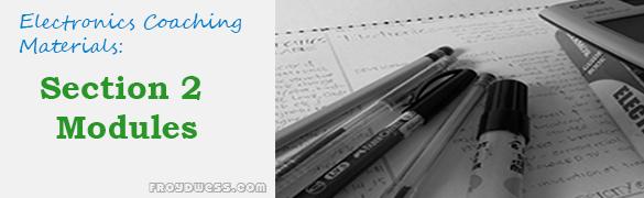Electronics Coaching Materials: Section 2 Module 5