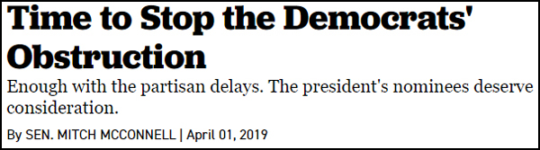 screenshot of the Politico headline reading 'Time to Stop the Democrats' Obstruction' and subhead reading 'Enough with the partisan delays. The president's nominees deserve consideration.' authored by Senate Majority Leader Mitch McConnell