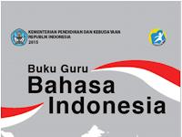 Buku Bahasa Indonesia Guru dan Siswa Kelas 10 SMA MA SMK MAK Edisi Revisi 2016 - Galeri Guru