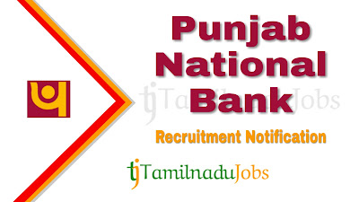 PNB Recruitment 2019, PNB Recruitment Notification 2019, Latest PNB Recruitment