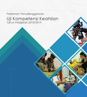 Pedoman Uji Kompetensi Keahlian SMK 2019