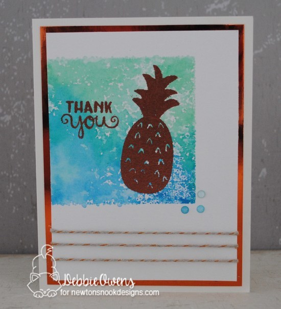 Thank you by Debbie features Pineapple Delight by Newton's Nook; #newtonsnook
