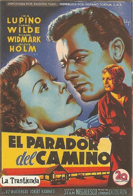 Programa de Cine - El Parador del Camino - Ida Lupino - Cornel Wilde - Richard Widmark - Celeste Holm