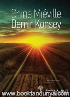 China Mieville - Demir Konsey