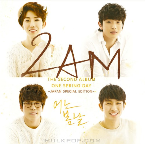2AM – THE SECOND ALBUM ONE SPRING DAY ~JAPAN SPECIAL EDITION~ (ITUNES PLUS AAC M4A)
