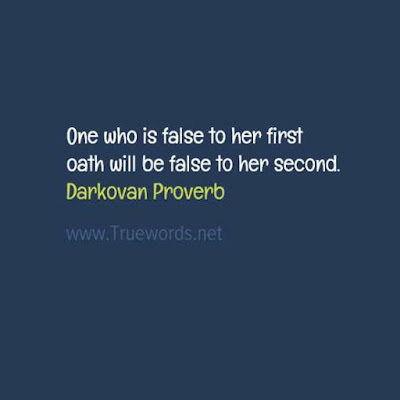 One who is false to her first oath will be false to her second
