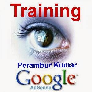 Google AdSense Training by Perambur Kumar