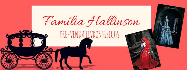 [DIVULGAÇÃO] Pré-venda da série Família Hallinson!