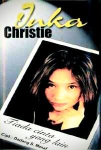 inka christie album tiada cinta yang lain