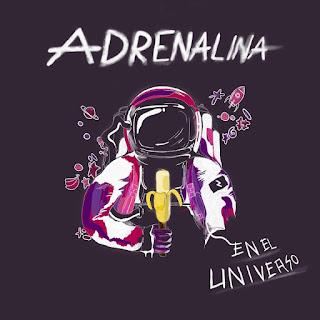 Adrenalina En el universo