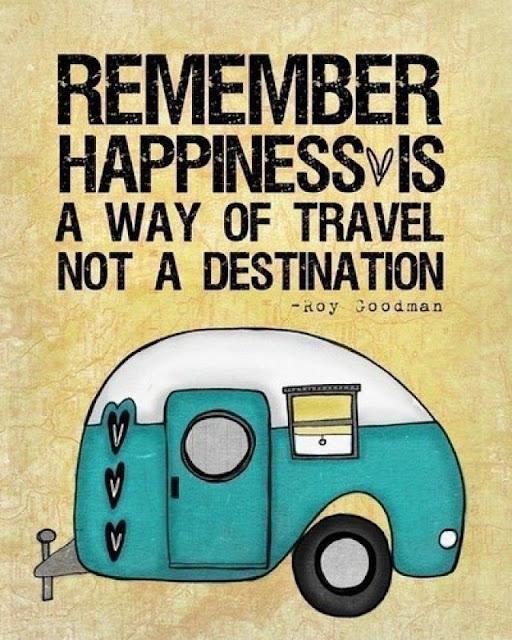 Felicidade é o caminho, não o destino final.
