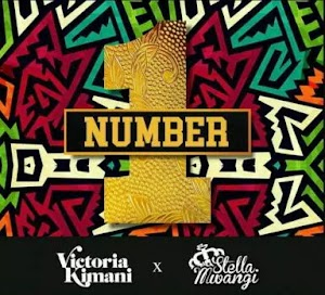 Download Audio | Victoria Kimani ft Stella Mwangi - Number 1